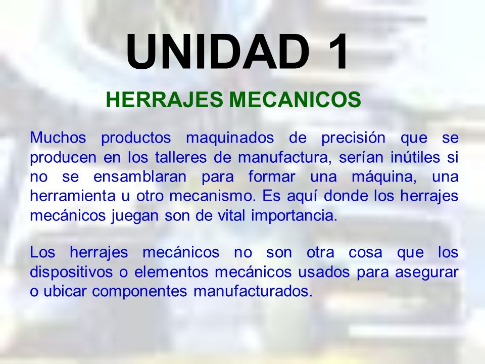 UNIDAD 1 HERRAJES MECANICOS