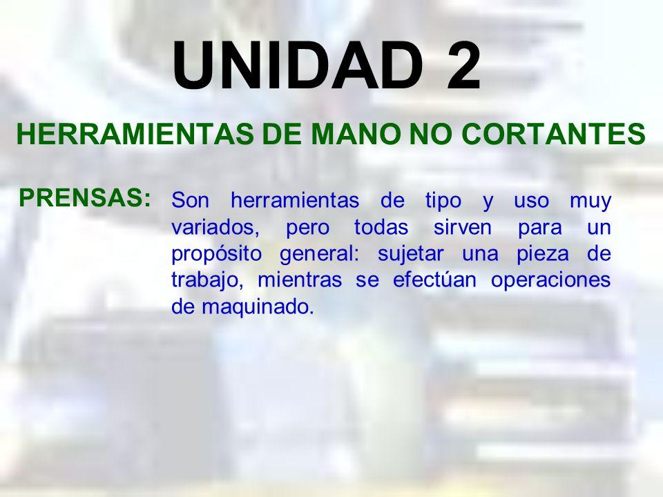 HERRAMIENTAS DE MANO NO CORTANTES