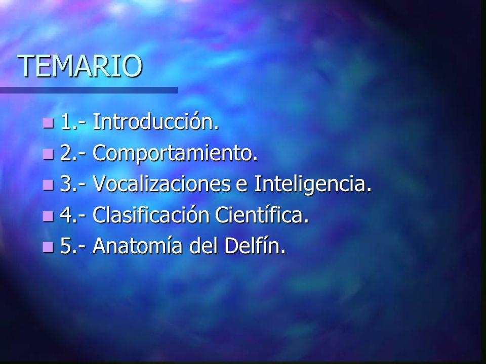 TEMARIO 1.- Introducción. 2.- Comportamiento.