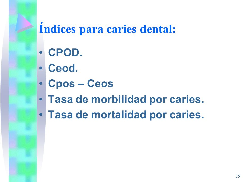 Índices para caries dental: