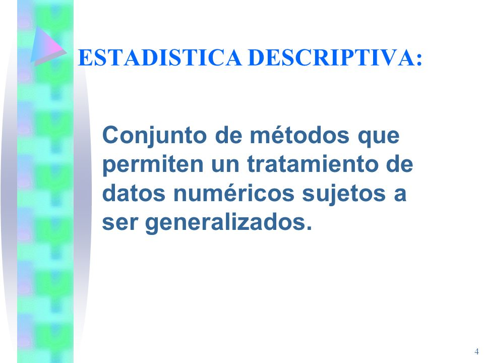 ESTADISTICA DESCRIPTIVA: