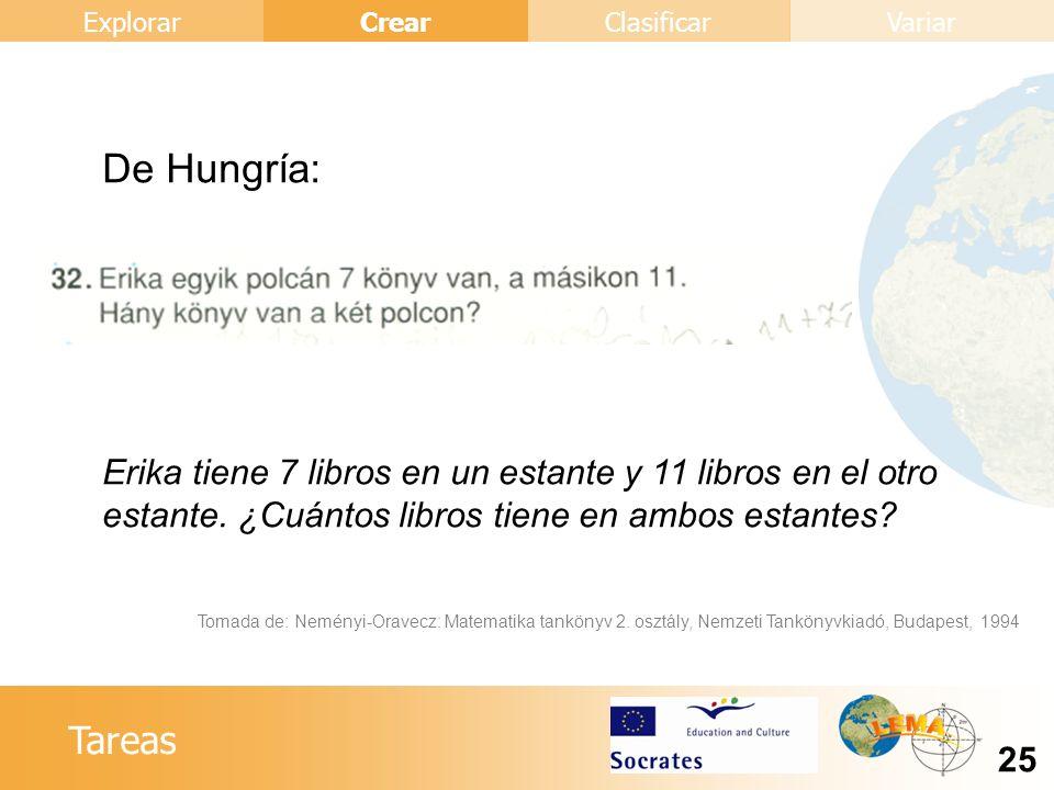 De Hungría: Erika tiene 7 libros en un estante y 11 libros en el otro estante. ¿Cuántos libros tiene en ambos estantes