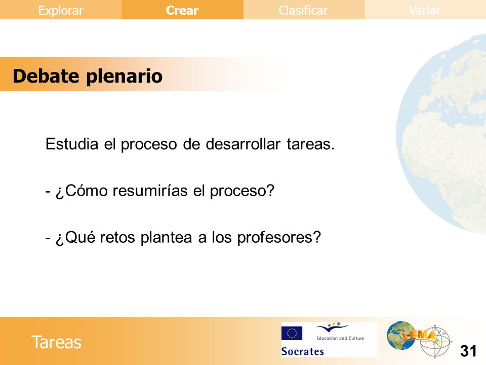 Debate plenario Estudia el proceso de desarrollar tareas.