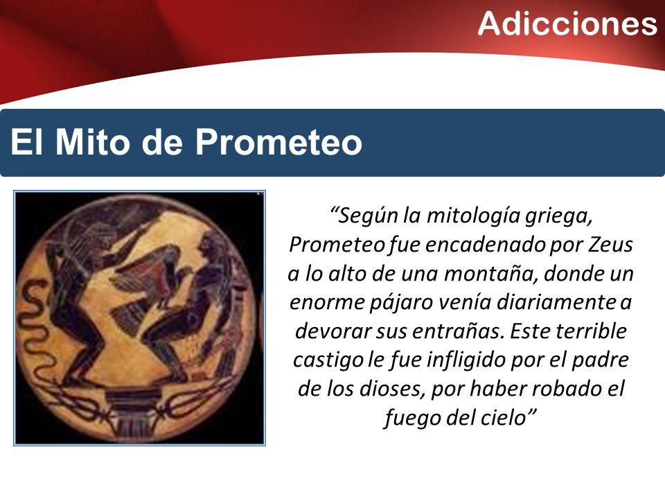 El Mito de Prometeo Adicciones