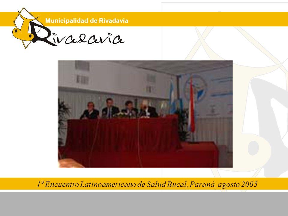 1º Encuentro Latinoamericano de Salud Bucal, Paraná, agosto 2005