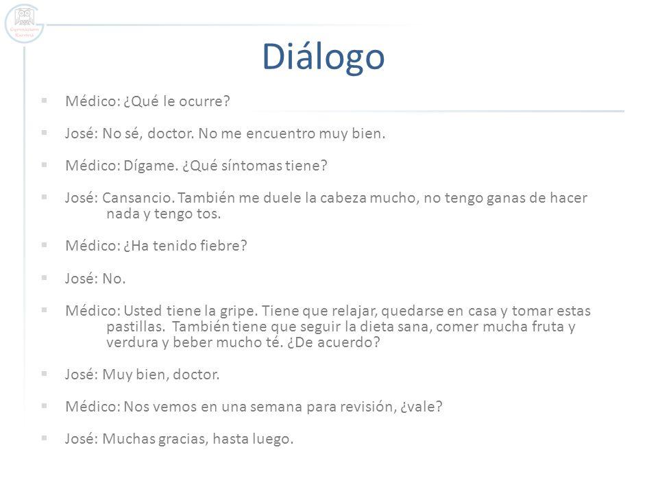 Diálogo Médico: ¿Qué le ocurre