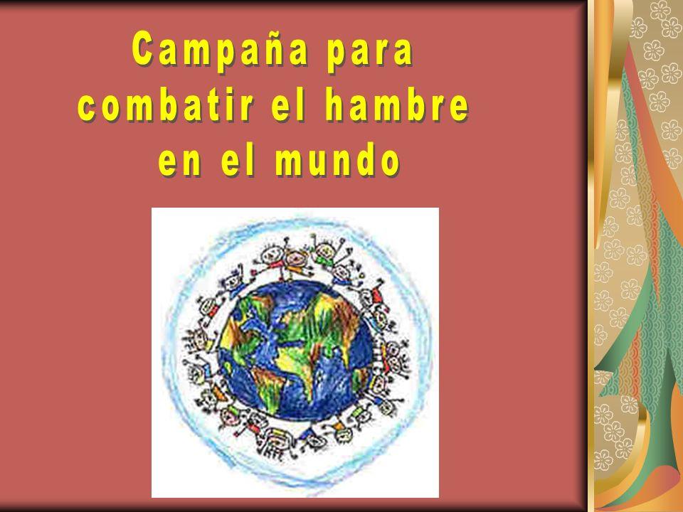 Campaña para combatir el hambre en el mundo