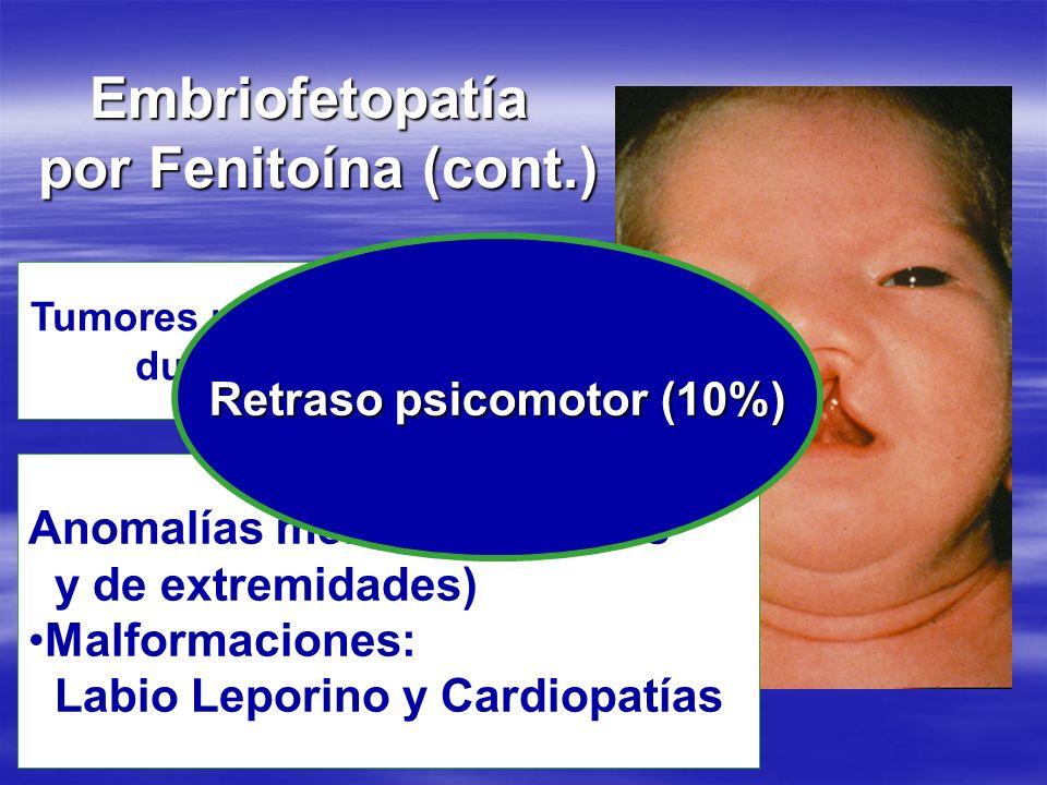 Retraso psicomotor (10%) Tumores neuroectodérmicos