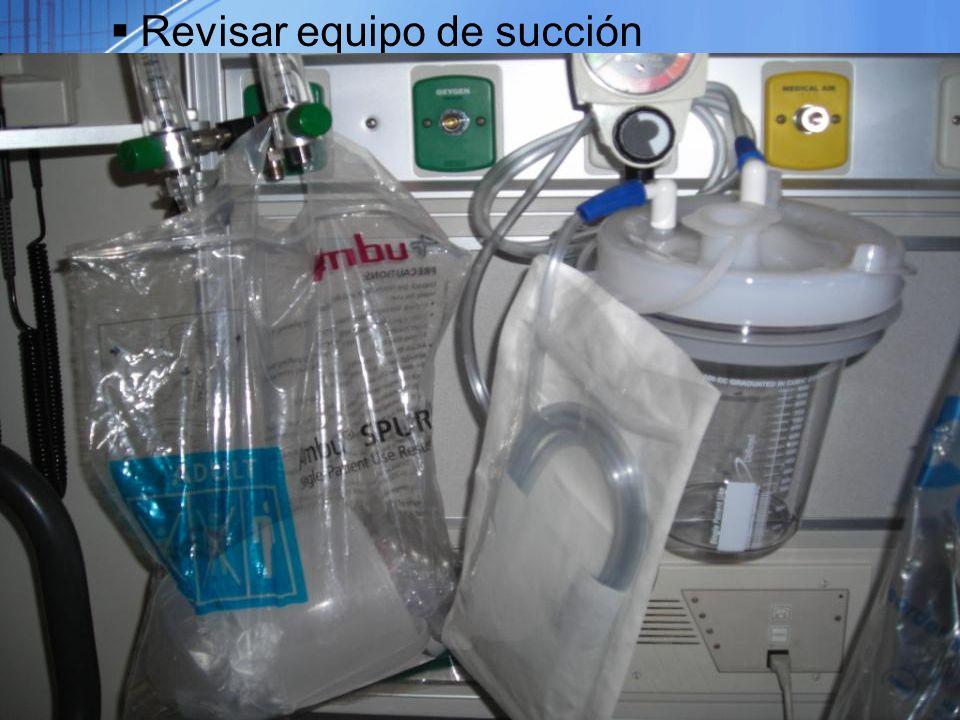 Revisar equipo de succión