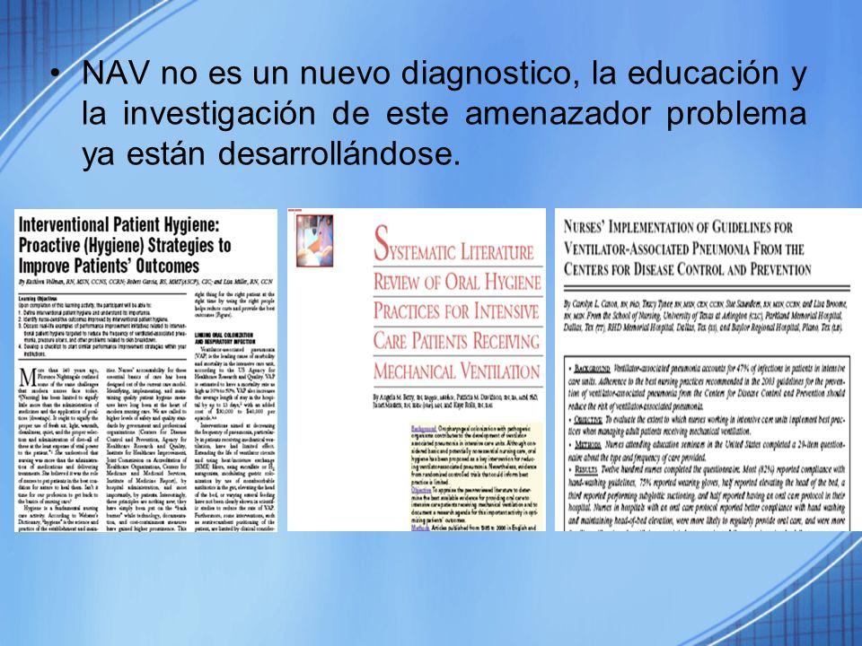 NAV no es un nuevo diagnostico, la educación y la investigación de este amenazador problema ya están desarrollándose.