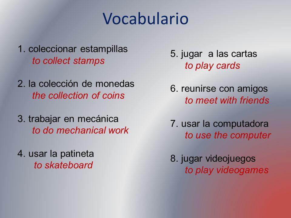 Vocabulario coleccionar estampillas to collect stamps