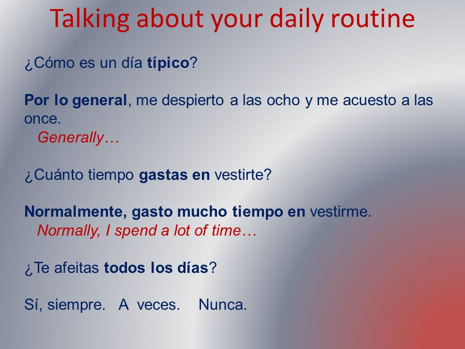 Talking about your daily routine