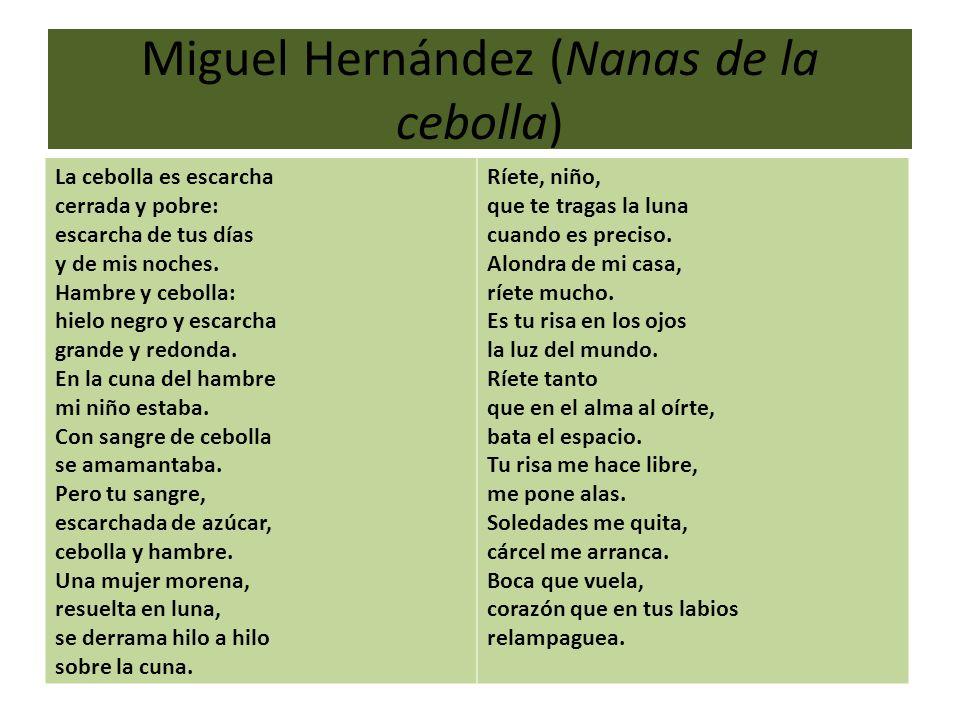 Miguel Hernández (Nanas de la cebolla)