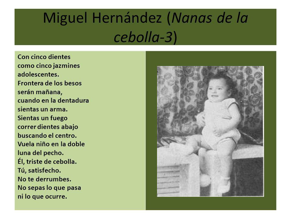 Miguel Hernández (Nanas de la cebolla-3)