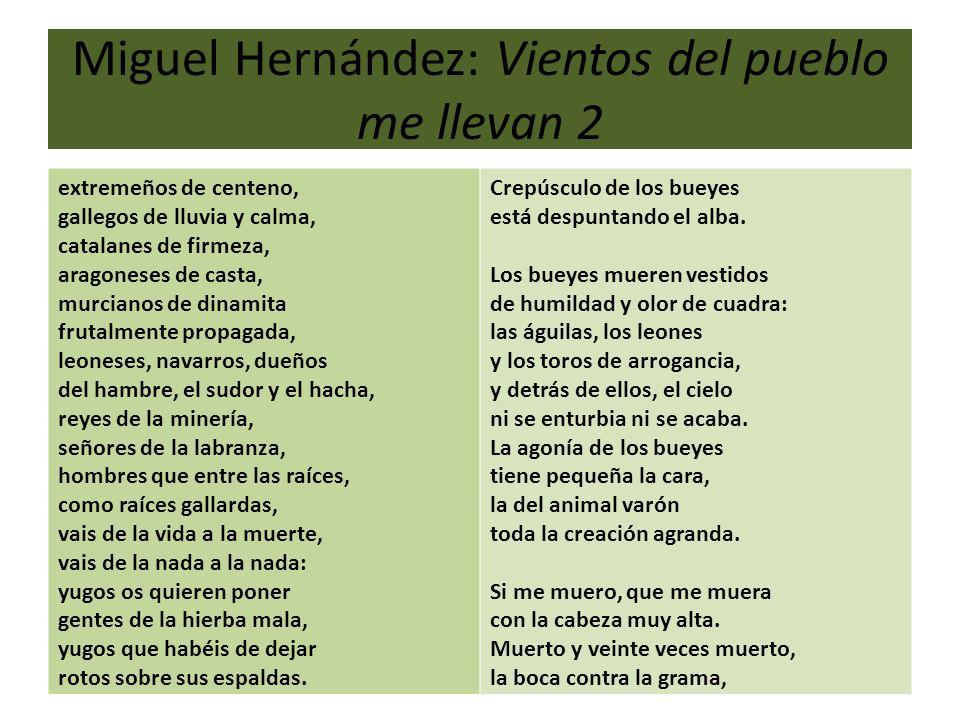 Miguel Hernández: Vientos del pueblo me llevan 2