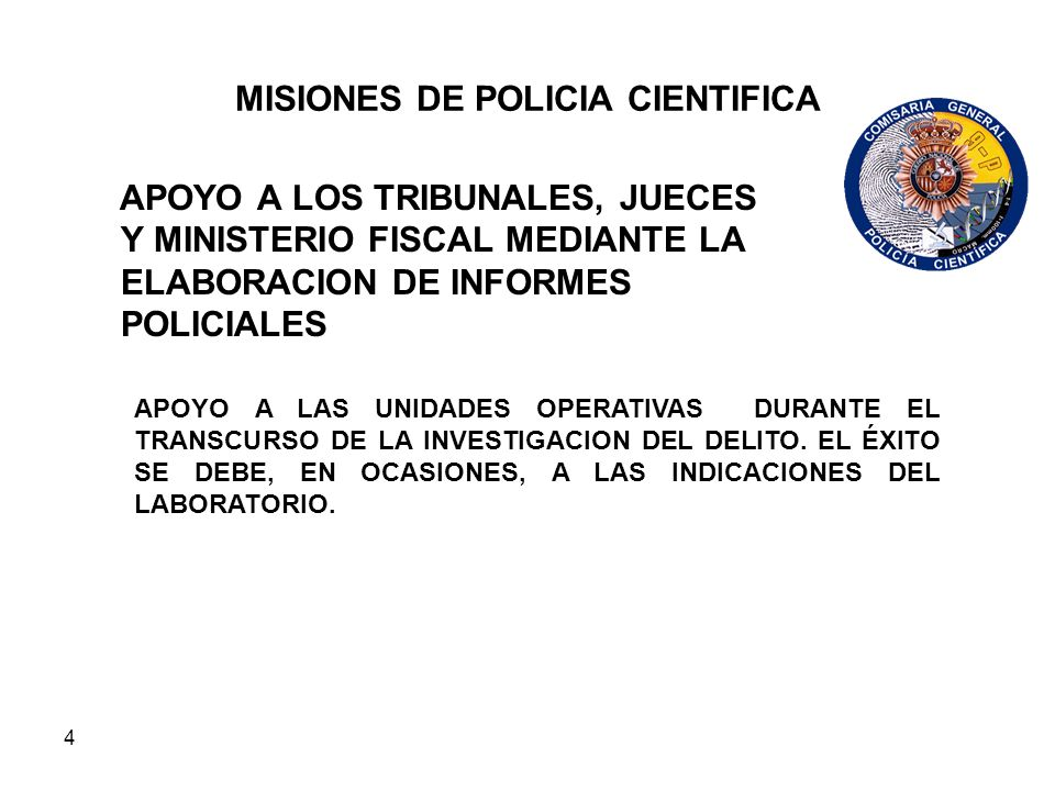 MISIONES DE POLICIA CIENTIFICA