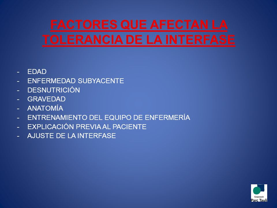 FACTORES QUE AFECTAN LA TOLERANCIA DE LA INTERFASE