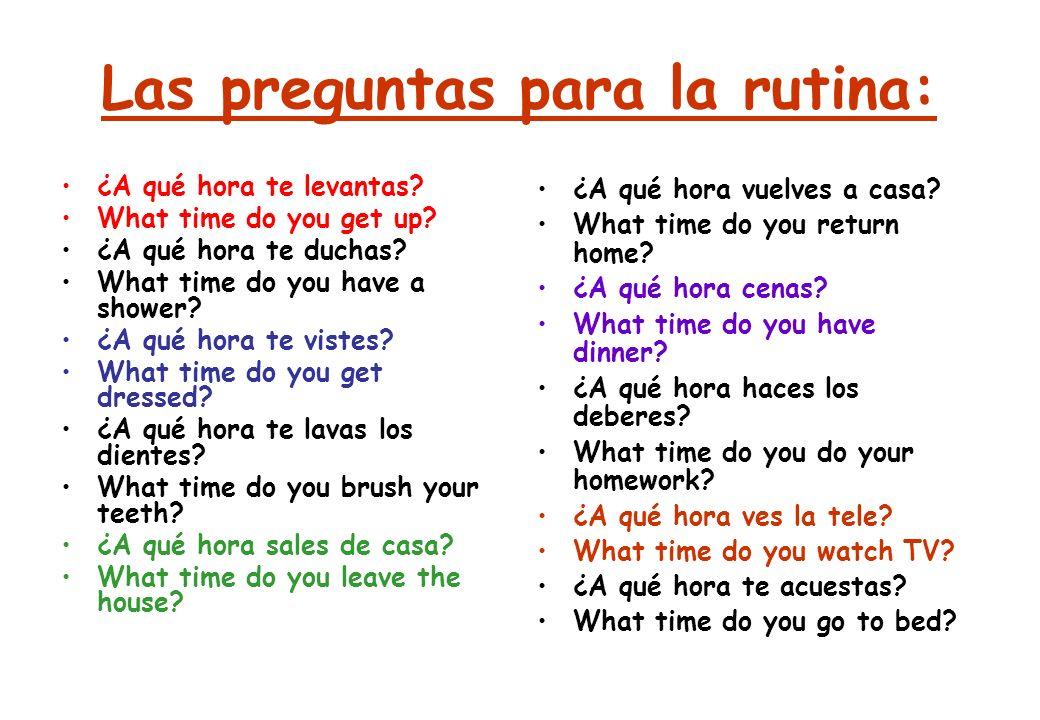 Las preguntas para la rutina: