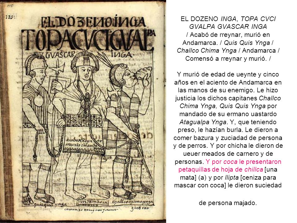 EL DOZENO INGA, TOPA CVCI GVALPA GVASCAR INGA / Acabó de rreynar, murió en Andamarca.