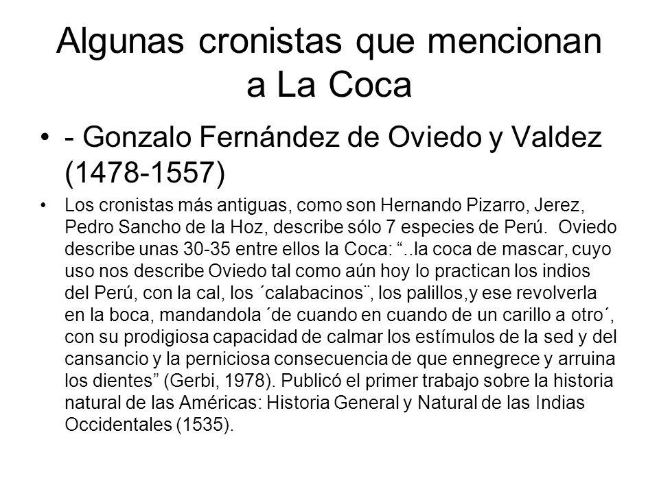 Algunas cronistas que mencionan a La Coca