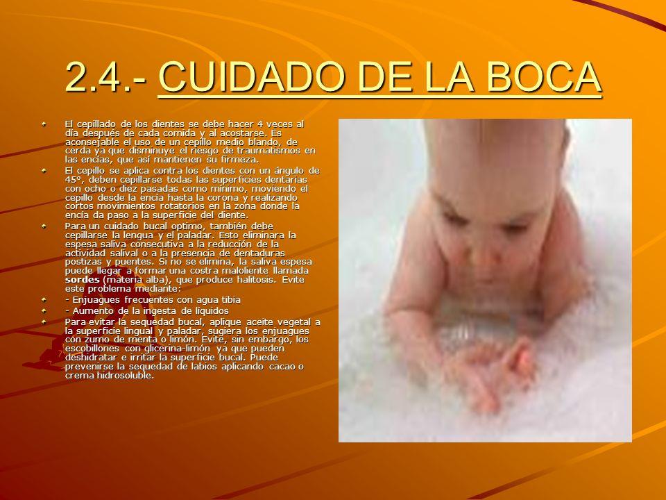 2.4.- CUIDADO DE LA BOCA