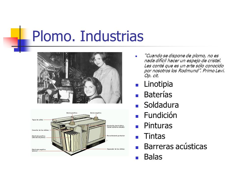 Plomo. Industrias Linotipia Baterías Soldadura Fundición Pinturas