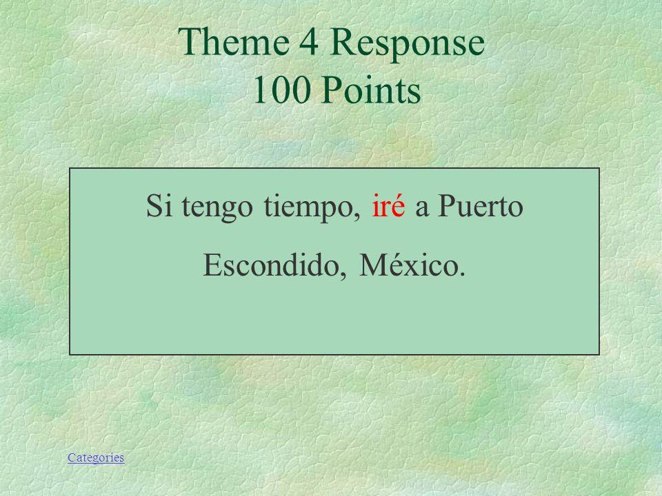 Si tengo tiempo, iré a Puerto Escondido, México.