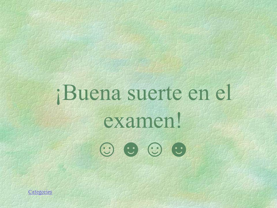 ¡Buena suerte en el examen!