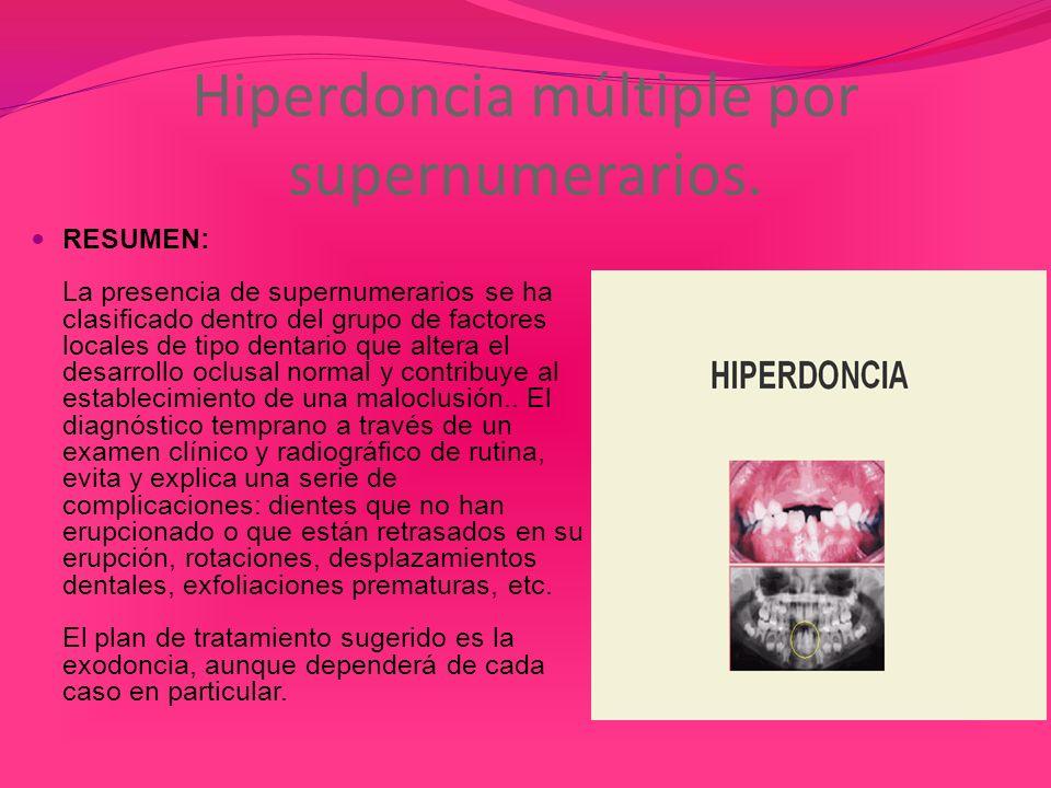 Hiperdoncia múltiple por supernumerarios.