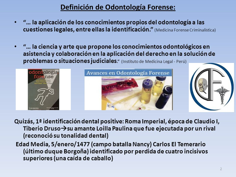 Definición de Odontología Forense: