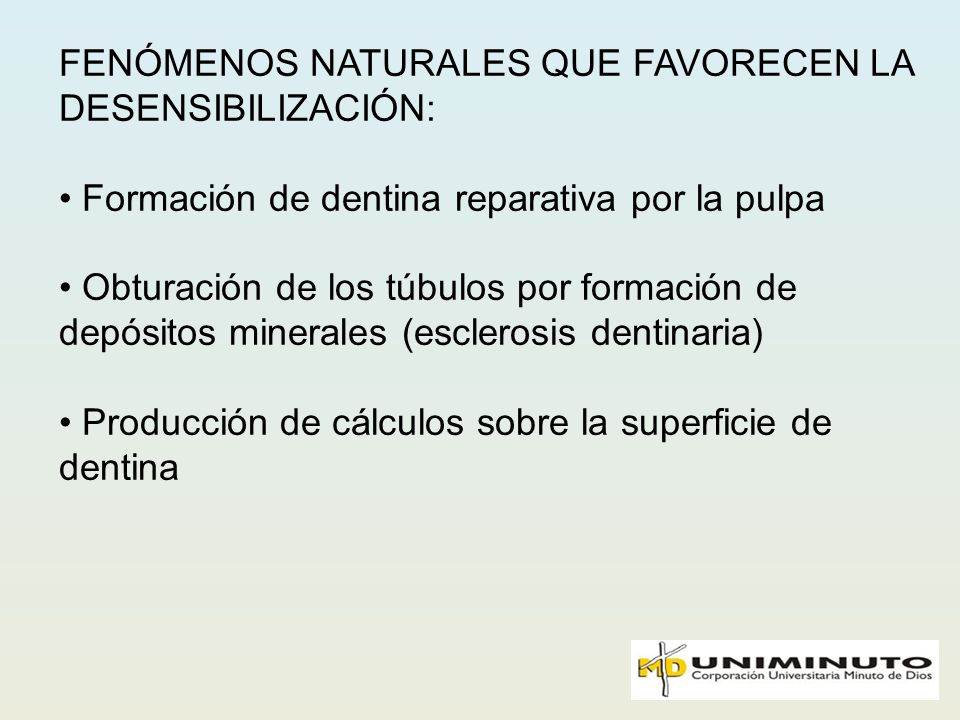 FENÓMENOS NATURALES QUE FAVORECEN LA DESENSIBILIZACIÓN: