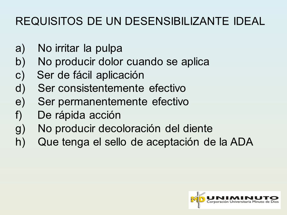 REQUISITOS DE UN DESENSIBILIZANTE IDEAL