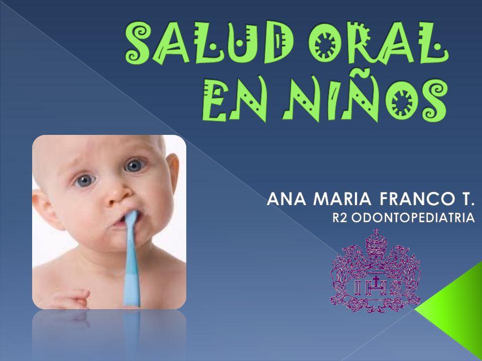 ANA MARIA FRANCO T. R2 ODONTOPEDIATRIA