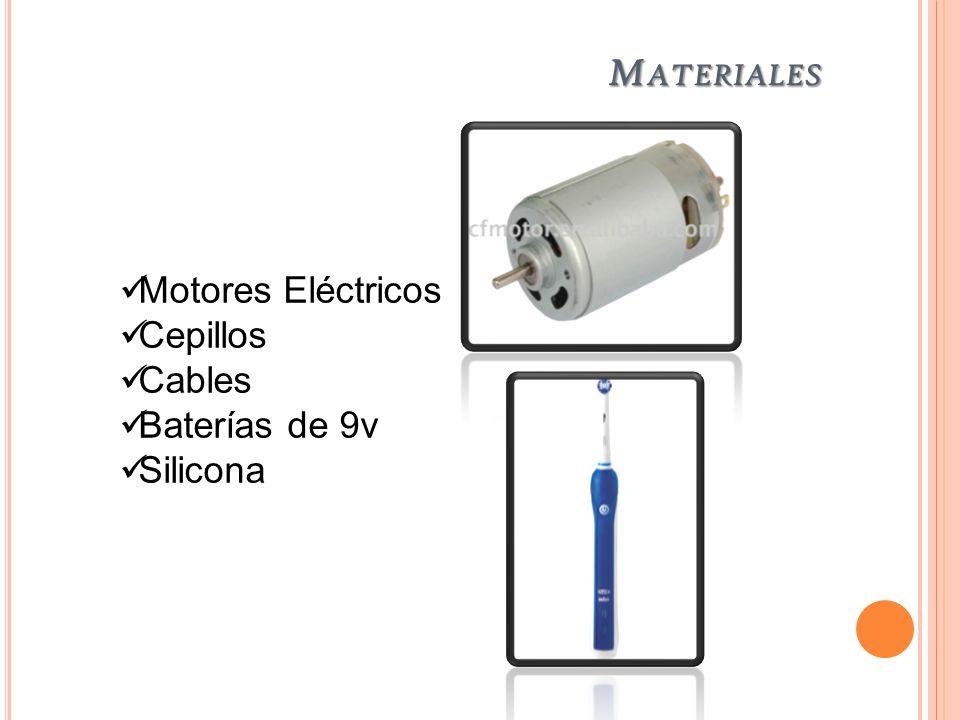 Materiales Motores Eléctricos Cepillos Cables Baterías de 9v Silicona