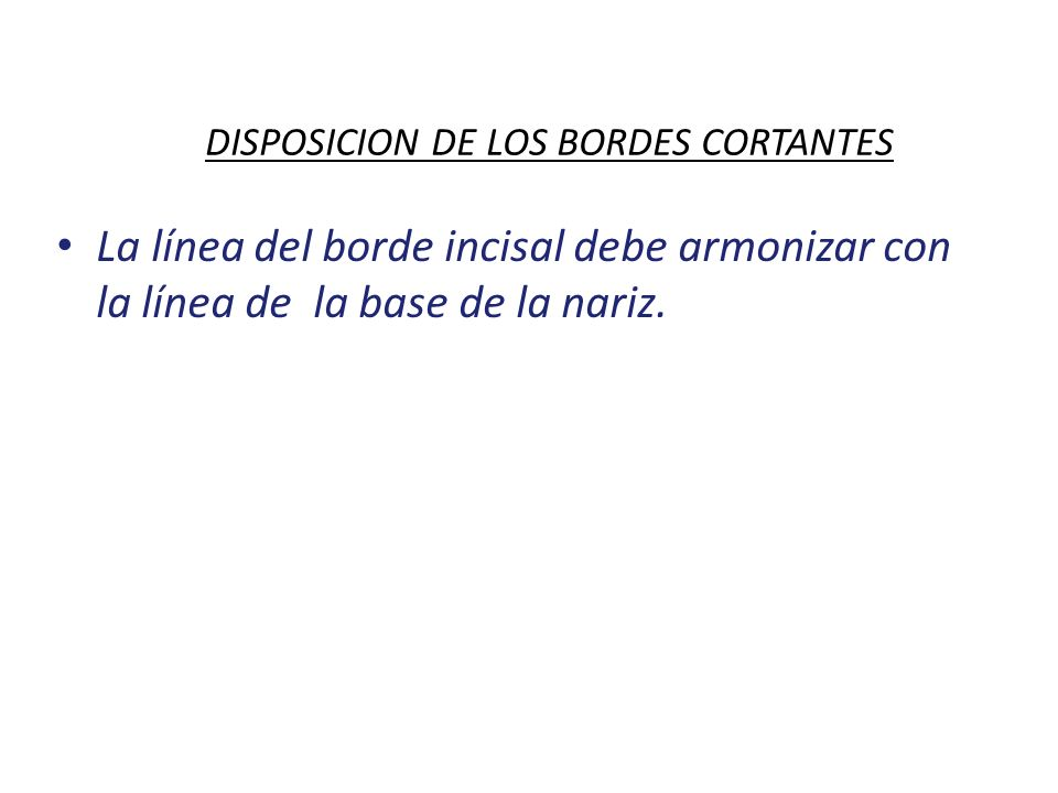 DISPOSICION DE LOS BORDES CORTANTES
