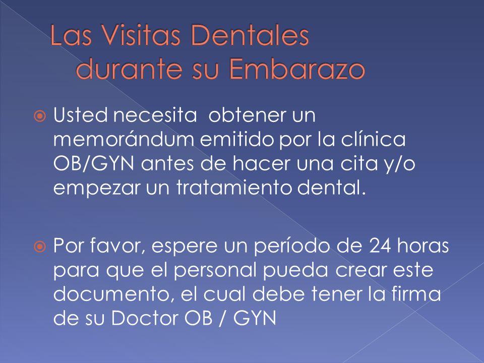 Las Visitas Dentales durante su Embarazo