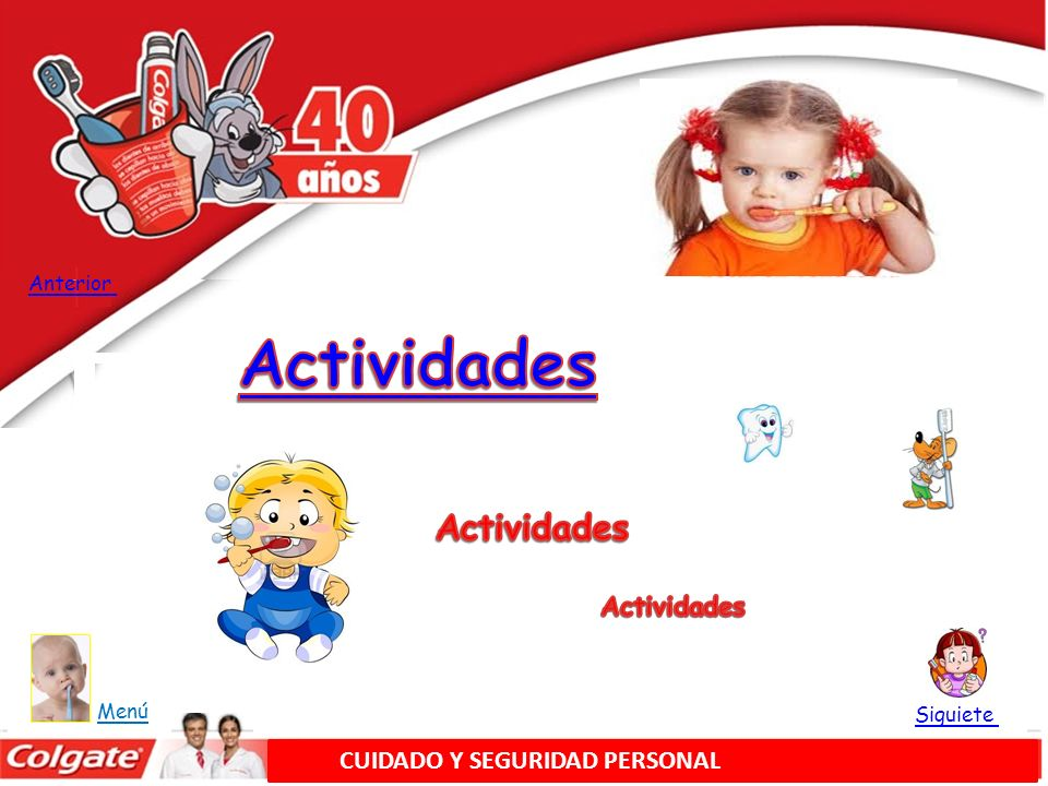 Actividades Actividades Actividades CUIDADO Y SEGURIDAD PERSONAL