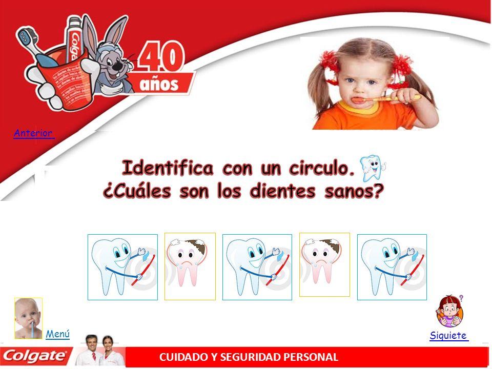 Identifica con un circulo. ¿Cuáles son los dientes sanos