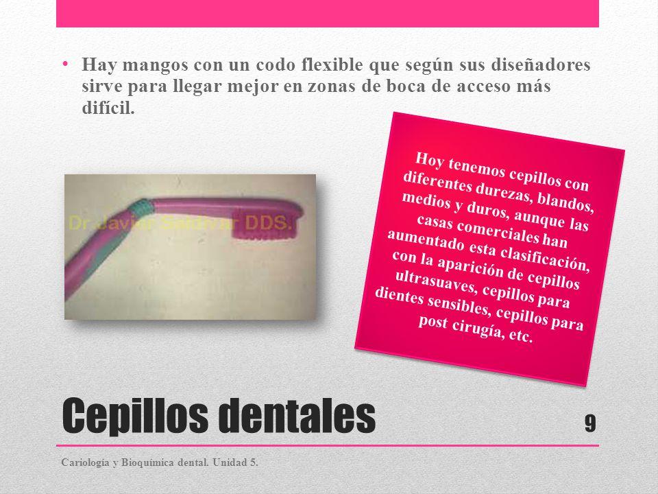 Hay mangos con un codo flexible que según sus diseñadores sirve para llegar mejor en zonas de boca de acceso más difícil.