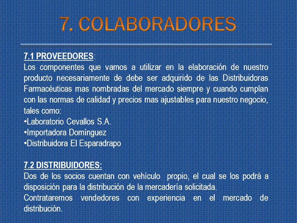 7. COLABORADORES 7.1 PROVEEDORES: