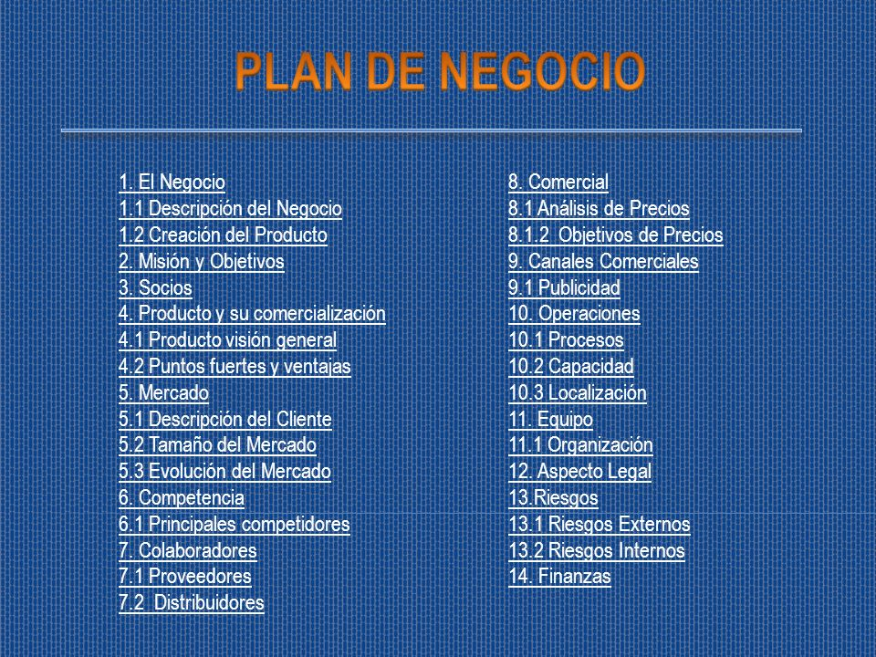 PLAN DE NEGOCIO 1. El Negocio 1.1 Descripción del Negocio