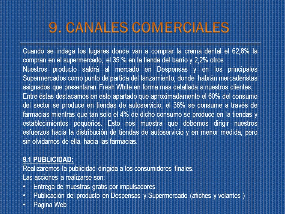 9. CANALES COMERCIALES