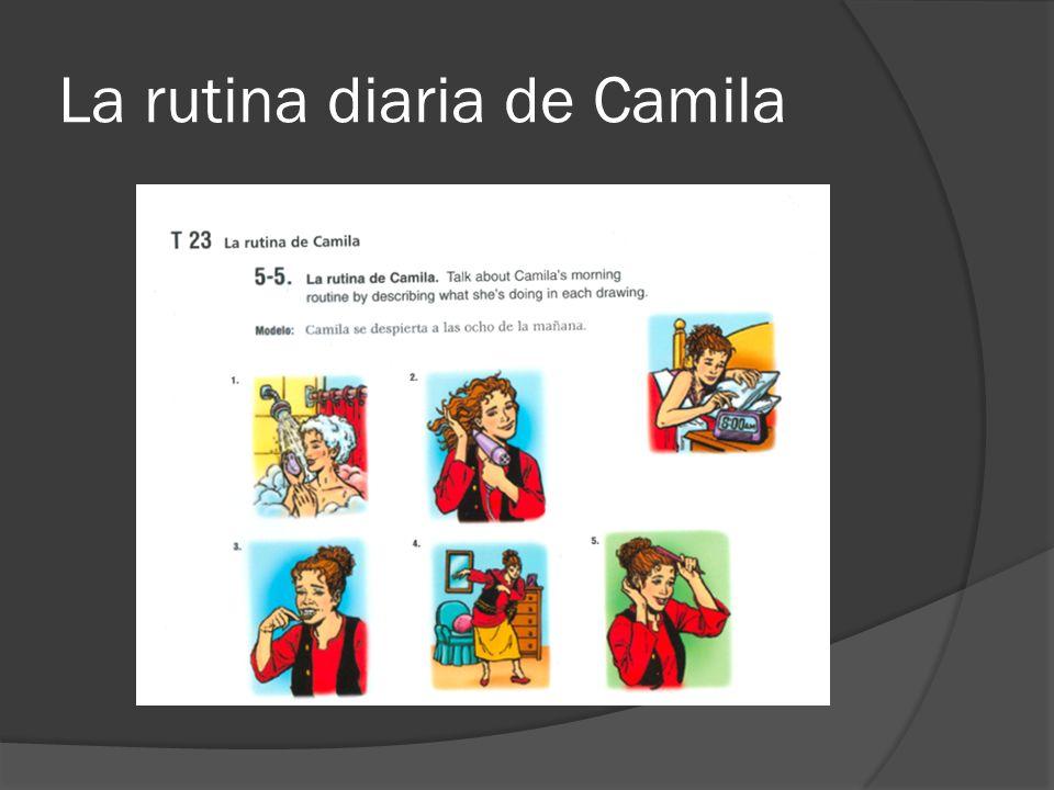 La rutina diaria de Camila