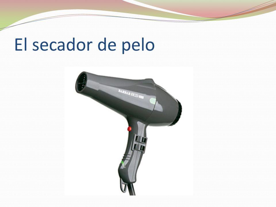 El secador de pelo