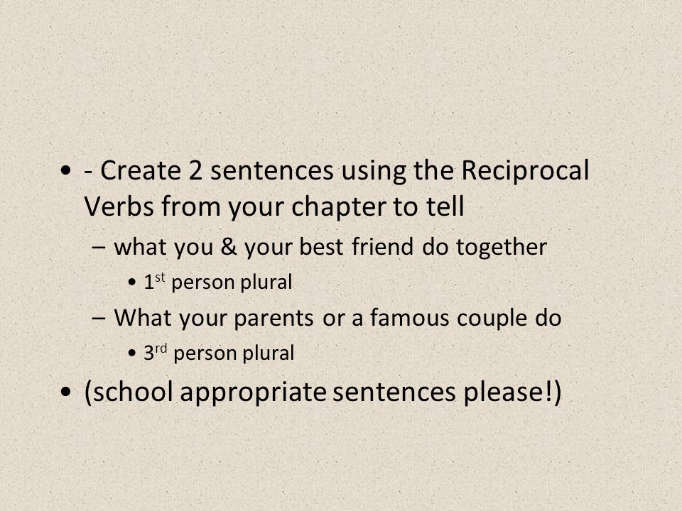 (school appropriate sentences please!)