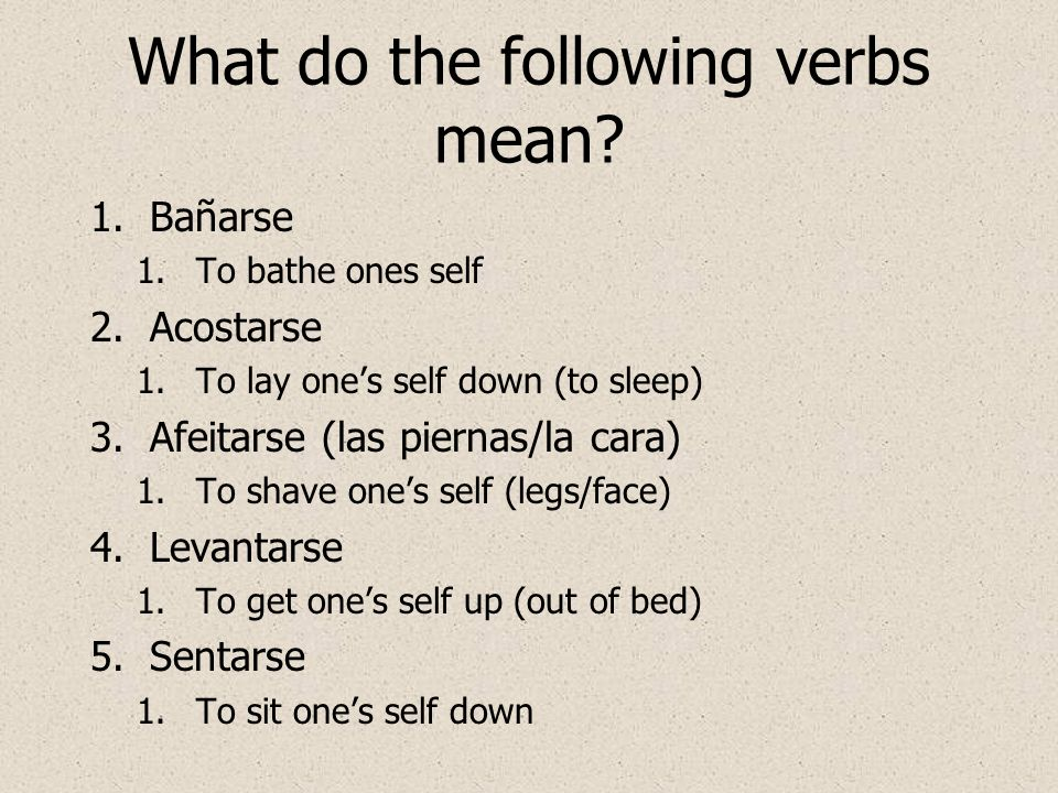 What do the following verbs mean