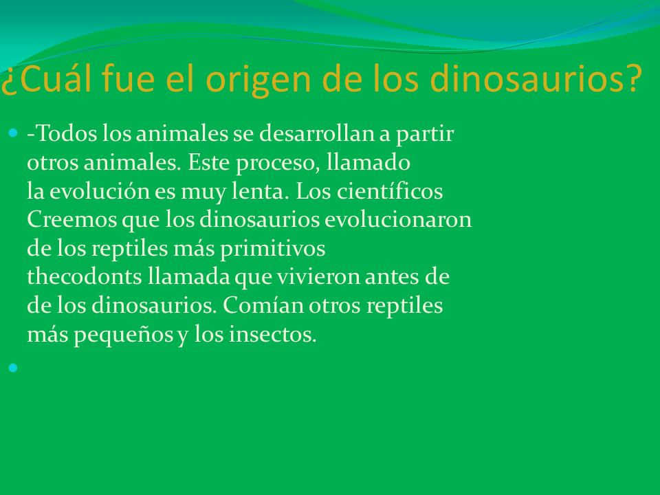 ¿Cuál fue el origen de los dinosaurios