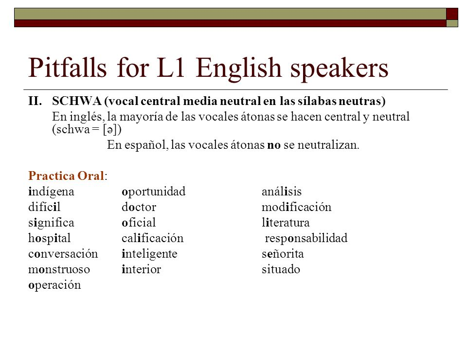 Pitfalls for L1 English speakers