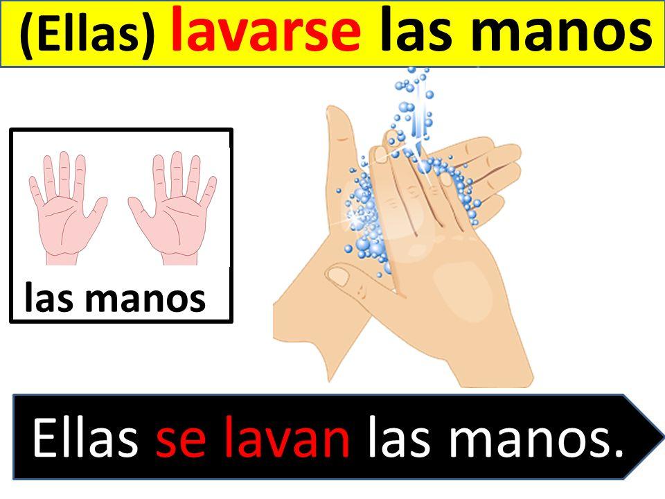 Ellas se lavan las manos.