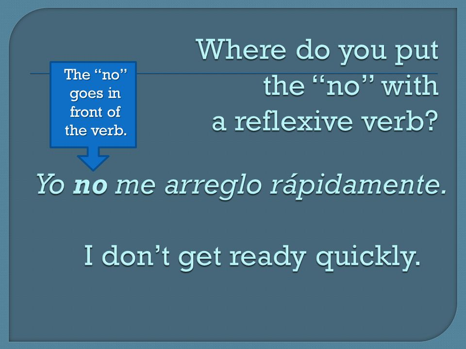 Where do you put the no with a reflexive verb